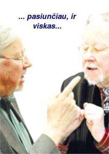 Patriarchas kalbasi su savimi - Respublika - Egles Mikitavicienes Koliazas