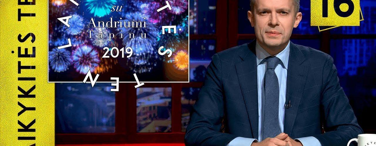 2019-ieji kaimyninėse valstybėse || Laikykitės ten su Andriumi Tapinu || S03E16