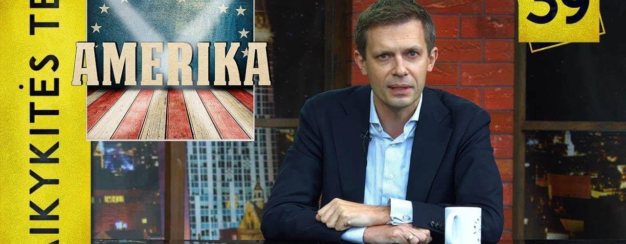 Lietuvos ir JAV daugiau nei draugystė    Laikykitės ten su Andriumi Tapinu