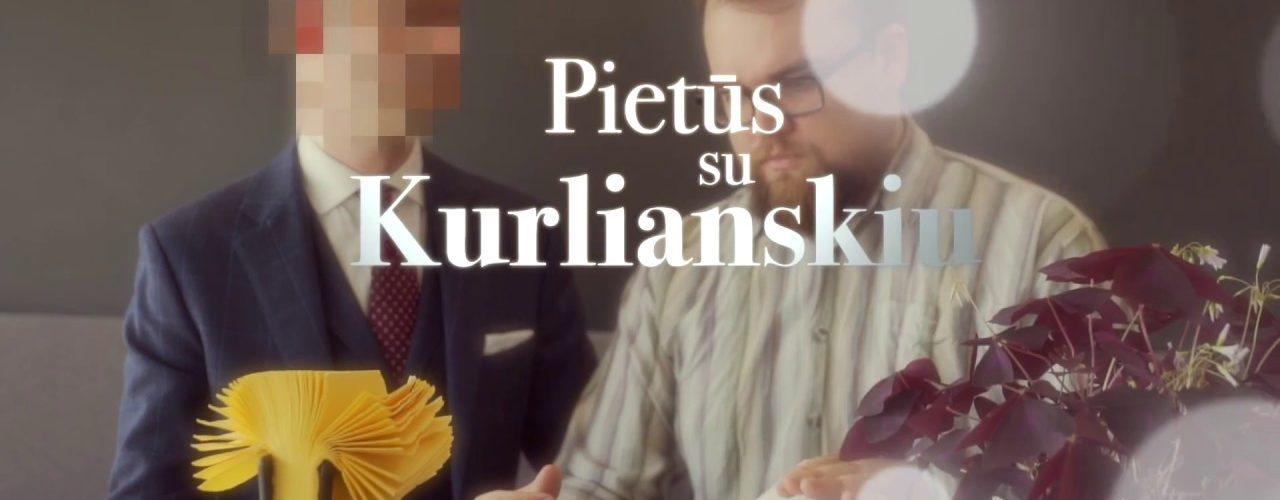 Pietūs su Kurlianskiu || Laikykitės ten reklama