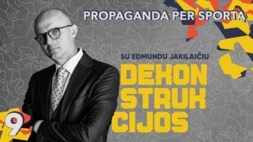 Propaganda per sportą || Dekonstrukcijos su Edmundu Jakilaičiu