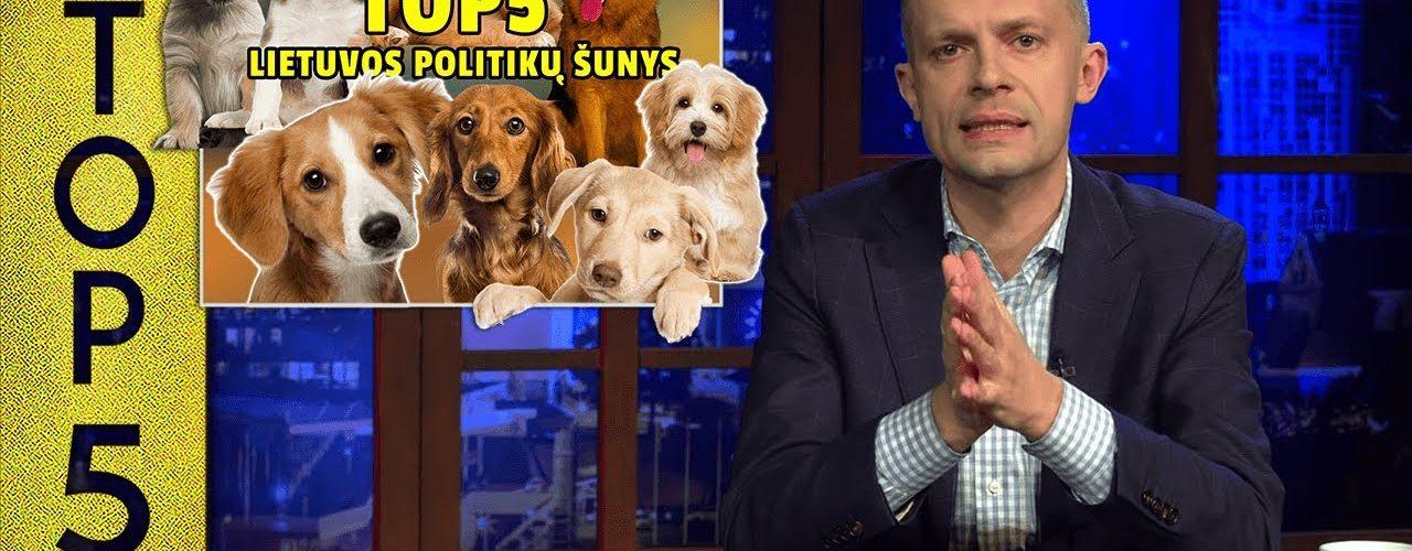 TOP5 Lietuvos politikų šunys || Laikykitės ten su Andriumi Tapinu