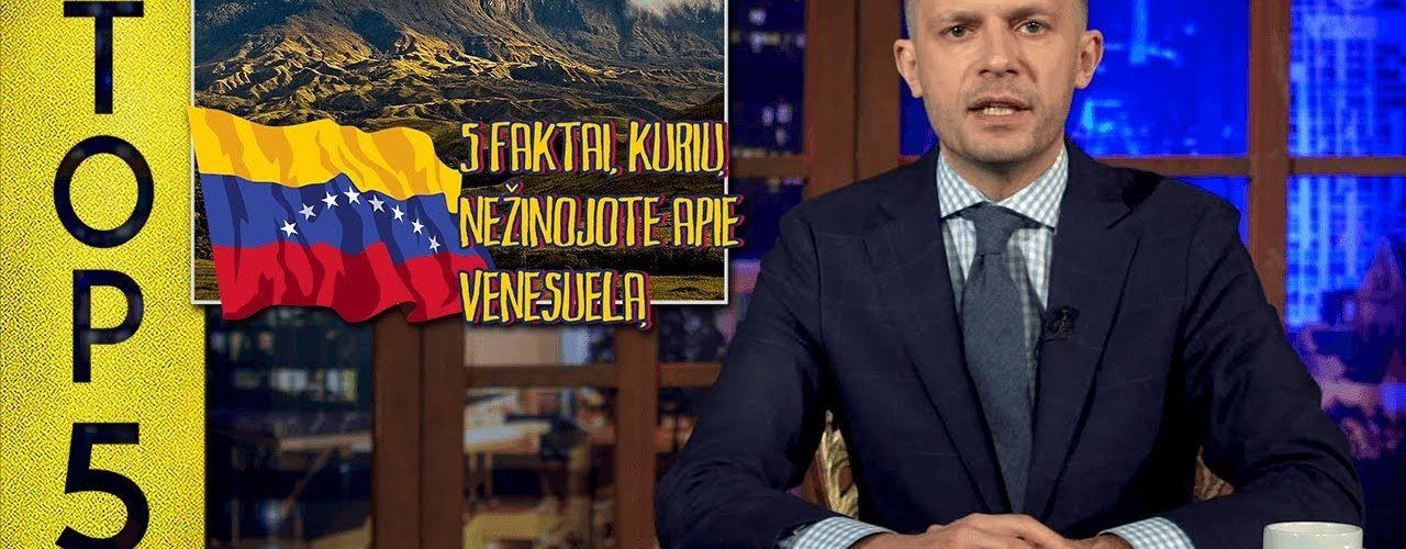 TOP5 faktai apie Venesuelą || Laikykitės ten su Andriumi Tapinu