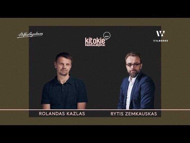 """""""Kitokie pasikalbėjimai"""" su Rolandu Kazlu"""